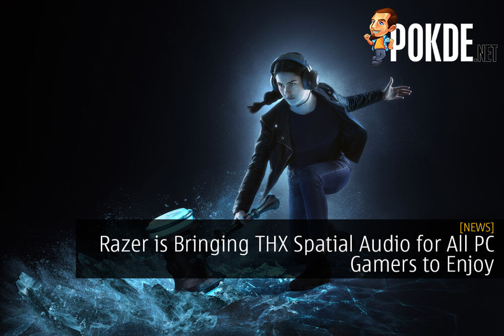 Razer is Bringing THX Spatial Audio for All PC Gamers to Enjoy