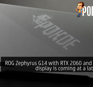 ROG Zephyrus G14 with RTX 2060 and 120 Hz display is coming at a later date 28
