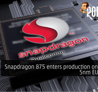 Snapdragon 875 enters production on TSMC's 5nm EUV node 21