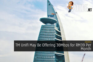 TM Unifi May Be Offering 30Mbps for RM39 Per Month and 100Mbps for RM79 Per Month