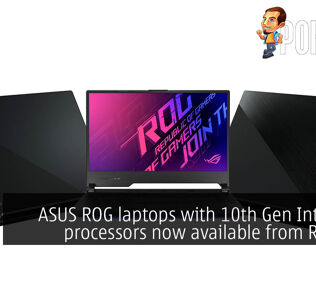 ASUS ROG laptops with 10th Gen Intel Core processors now available from RM6199 22