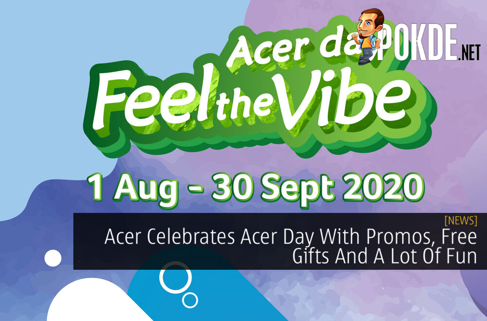 Acer Celebrates Acer Day With Promos, Free Gifts And A Lot Of Fun 19