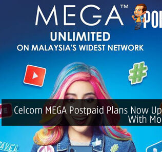 Celcom MEGA Postpaid Plans Now Upgraded With More Data 39