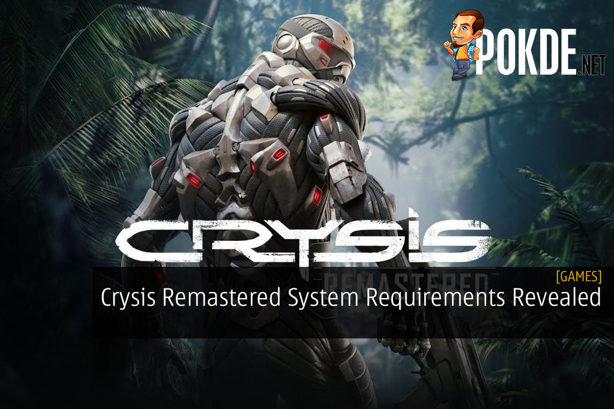 Crysis Remastered System Requirements Revealed 8