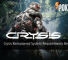 Crysis Remastered System Requirements Revealed 5