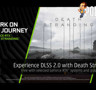 Experience DLSS 2.0 with Death Stranding, free with selected GeForce RTX systems and graphics cards! 21