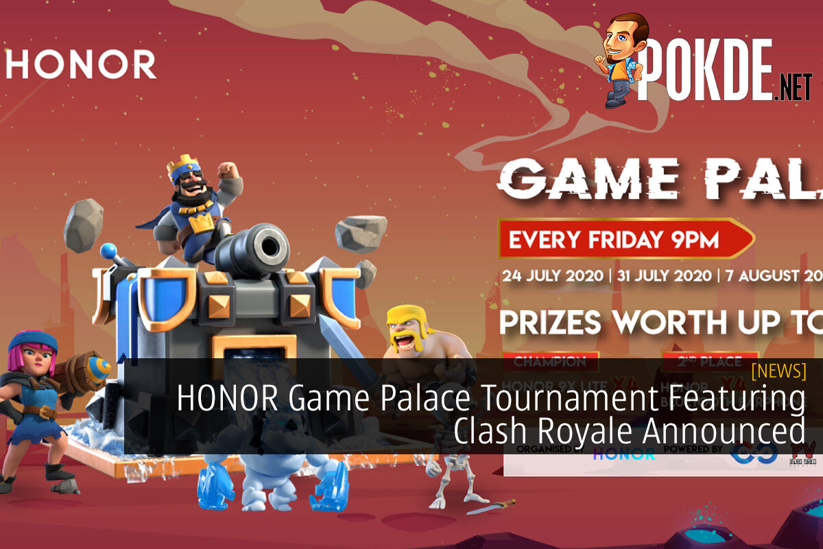 HONOR Game Palace Tournament Featuring Clash Royale Announced 10