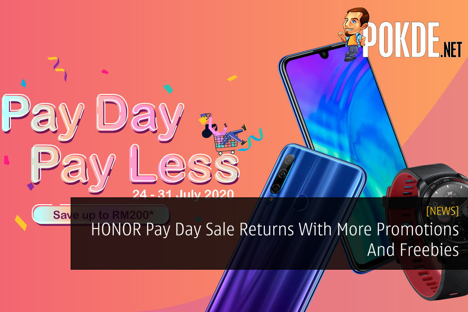 HONOR Pay Day Sale Returns With More Promotions And Freebies 19