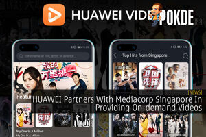 HUAWEI Partners With Mediacorp Singapore In Providing On-demand Videos 33