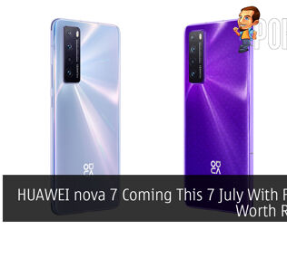 HUAWEI nova 7 Coming This 7 July With Freebies Worth RM1,315 20