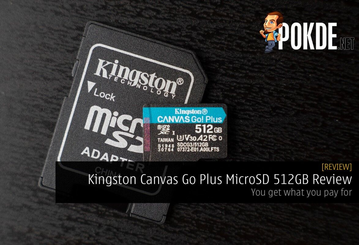 Kingston Canvas Go Plus MicroSD 512GB Review - You get what you pay for 2