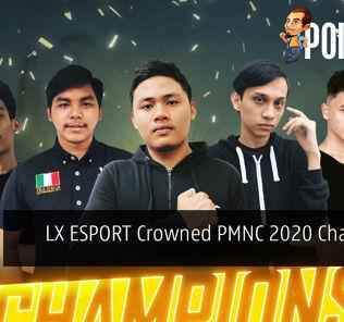 LX ESPORT Crowned PMNC 2020 Champion 26