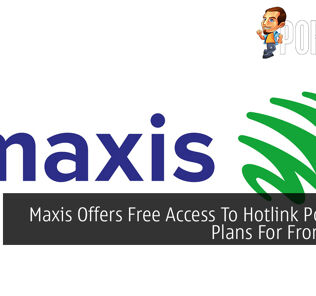 Maxis Offers Free Access To Hotlink Postpaid Plans For Frontliners 21