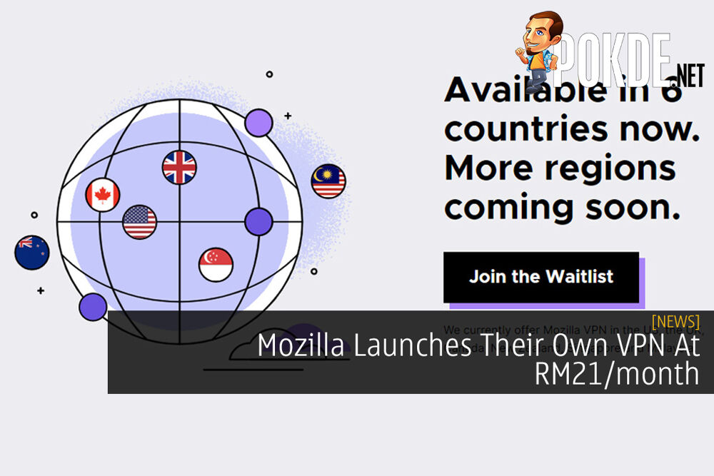 Mozilla Launches Their Own VPN At RM21/month 21