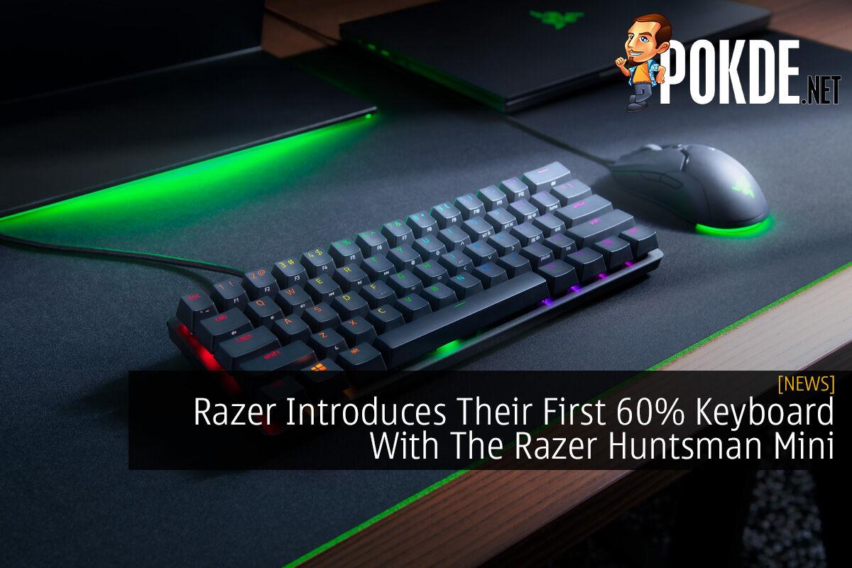 Razer Introduces Their First 60% Keyboard With The Razer Huntsman Mini 8