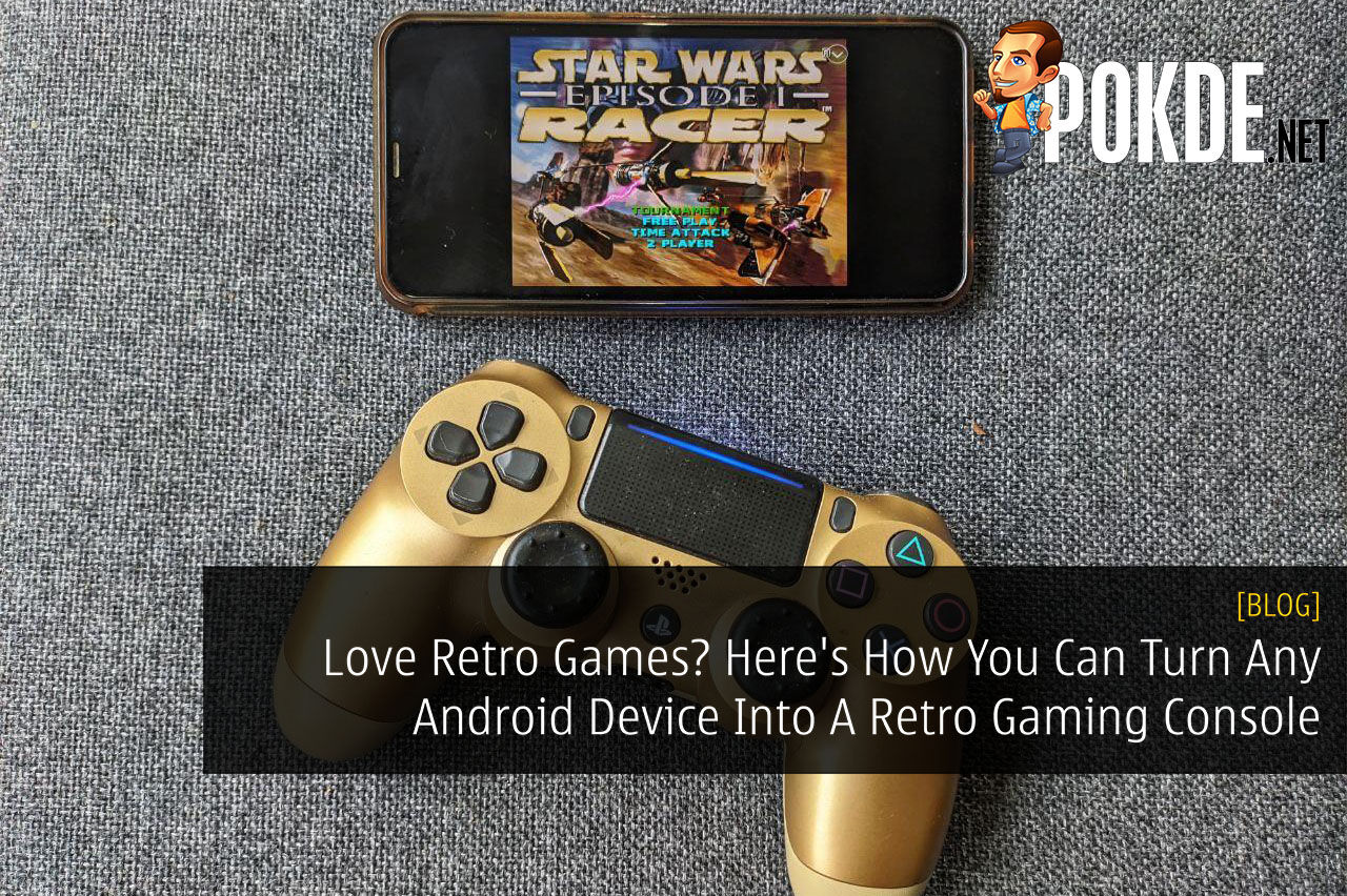 Love Retro Games? Here's How You Can Turn Any Android Device Into A Retro Gaming Console 4