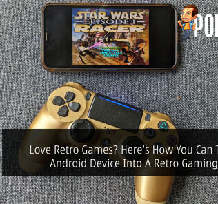 Love Retro Games? Here's How You Can Turn Any Android Device Into A Retro Gaming Console 23