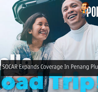 SOCAR Expands Coverage In Penang Plus Johor Bahru 31