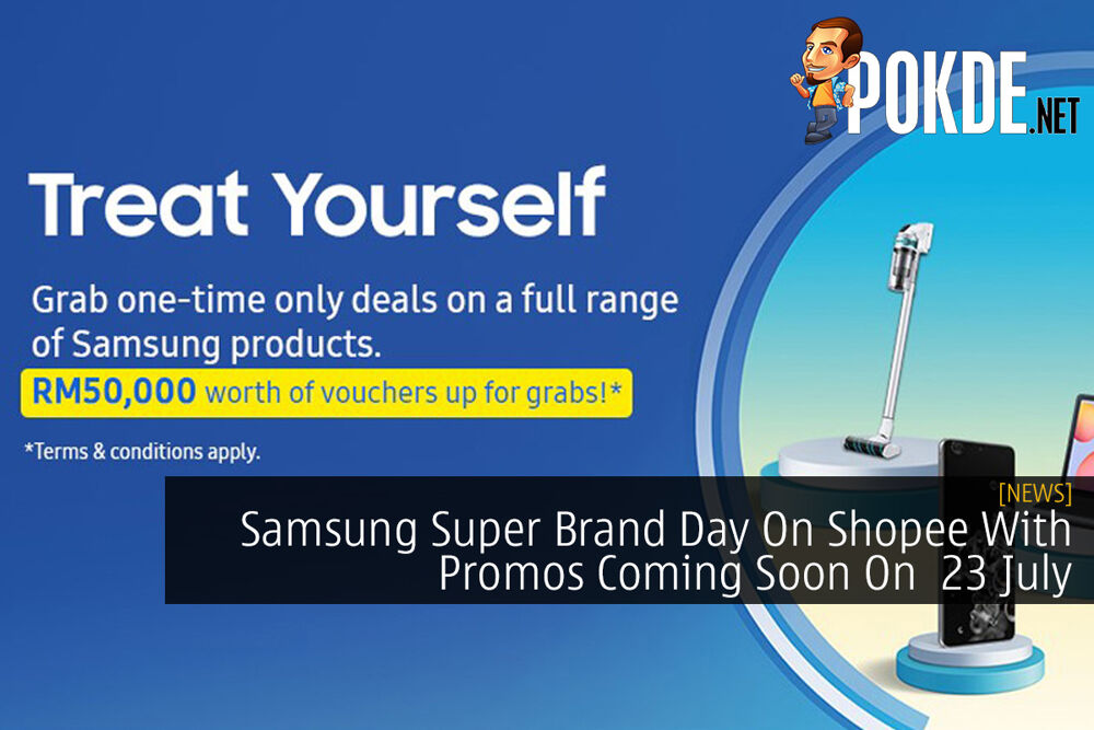 Samsung Super Brand Day On Shopee With Promos Coming Soon On 23 July 19