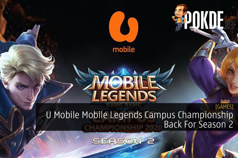 U Mobile Mobile Legends Campus Championship Back For Season 2 21