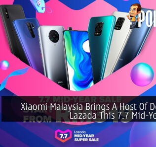 Xiaomi Malaysia Brings A Host Of Deals On Lazada This 7.7 Mid-Year Sale 28