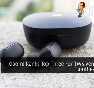 Xiaomi Ranks Top Three For TWS Vendors In Southeast Asia 25