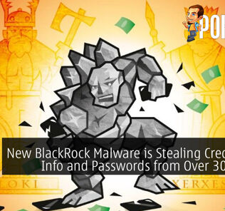 New BlackRock Malware is Stealing Credit Card Info and Passwords from Over 300 Apps