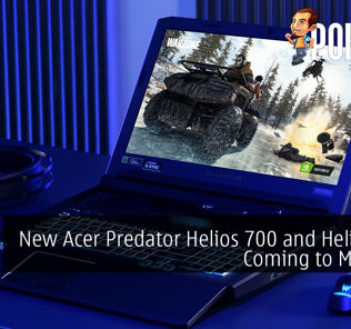 New Acer Predator Helios 700 and Helios 300 Coming to Malaysia