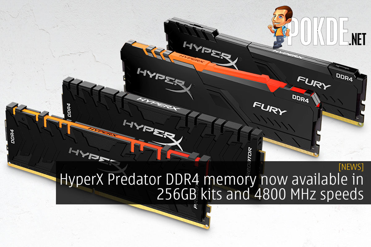 HyperX Predator DDR4 memory now available in 256GB kits and 4800 MHz speeds 7