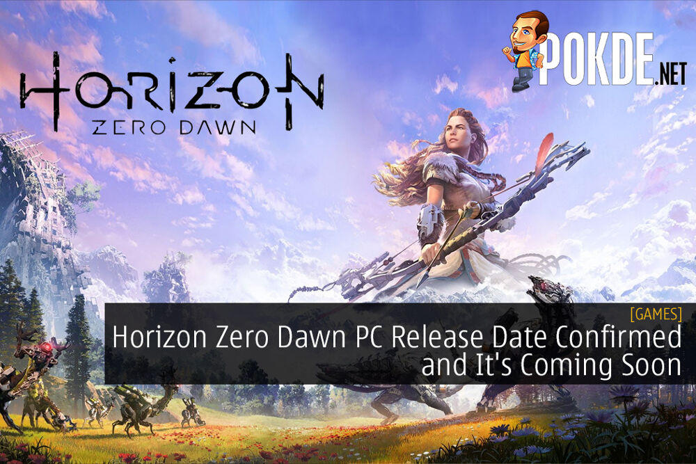 Horizon Zero Dawn PC Release Date Confirmed and It's Coming Soon
