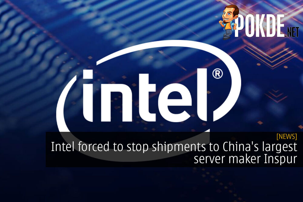 intel forced to stop shipments to inspur cover