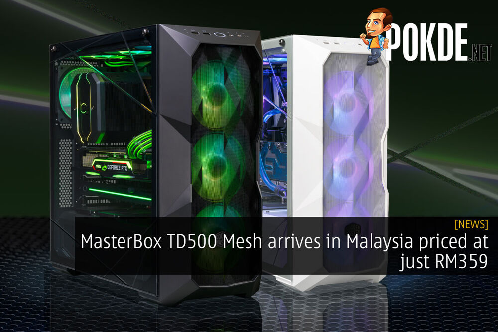 masterbox td500 mesh malaysia rm359