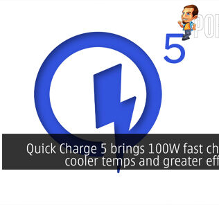 Quick Charge 5 brings 100W fast charging, cooler temps and greater efficiency 21