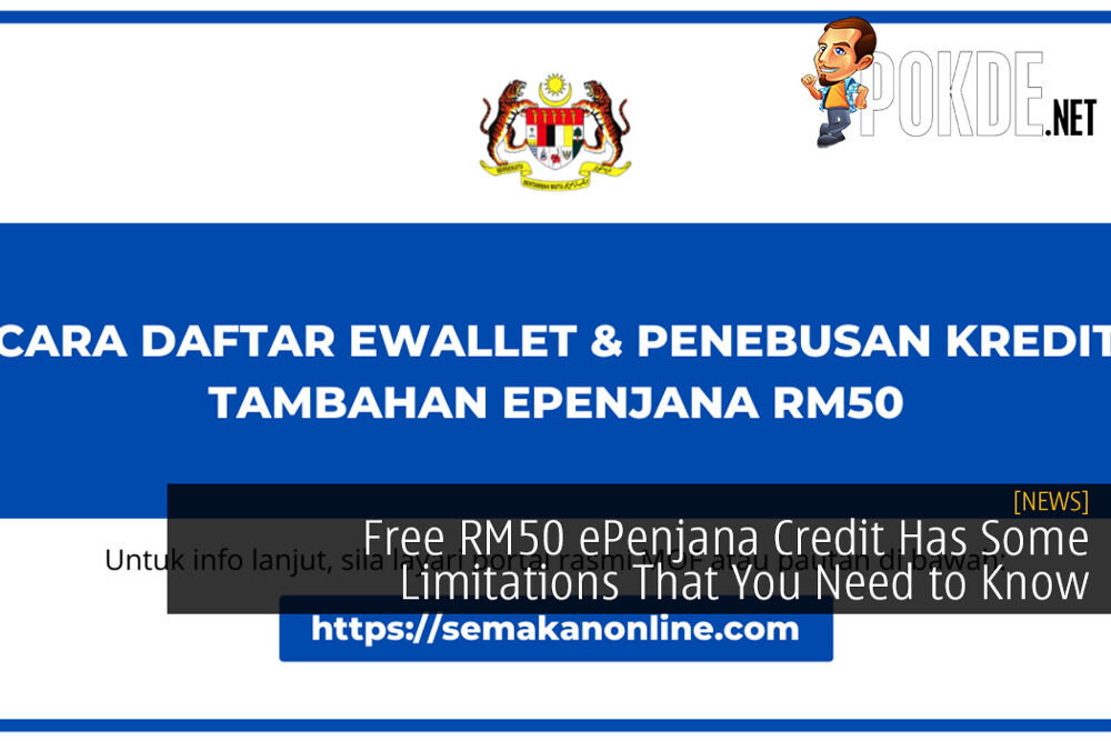 Free RM50 ePenjana Credit Has Some Limitations That You Need to Know