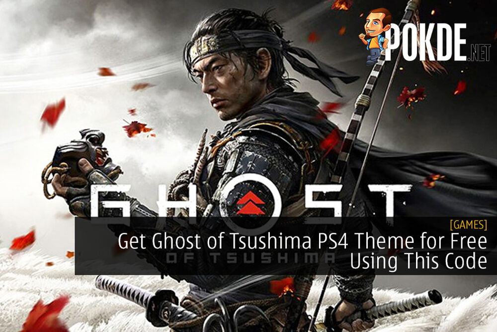 Get Ghost of Tsushima PS4 Theme for Free Using This Code