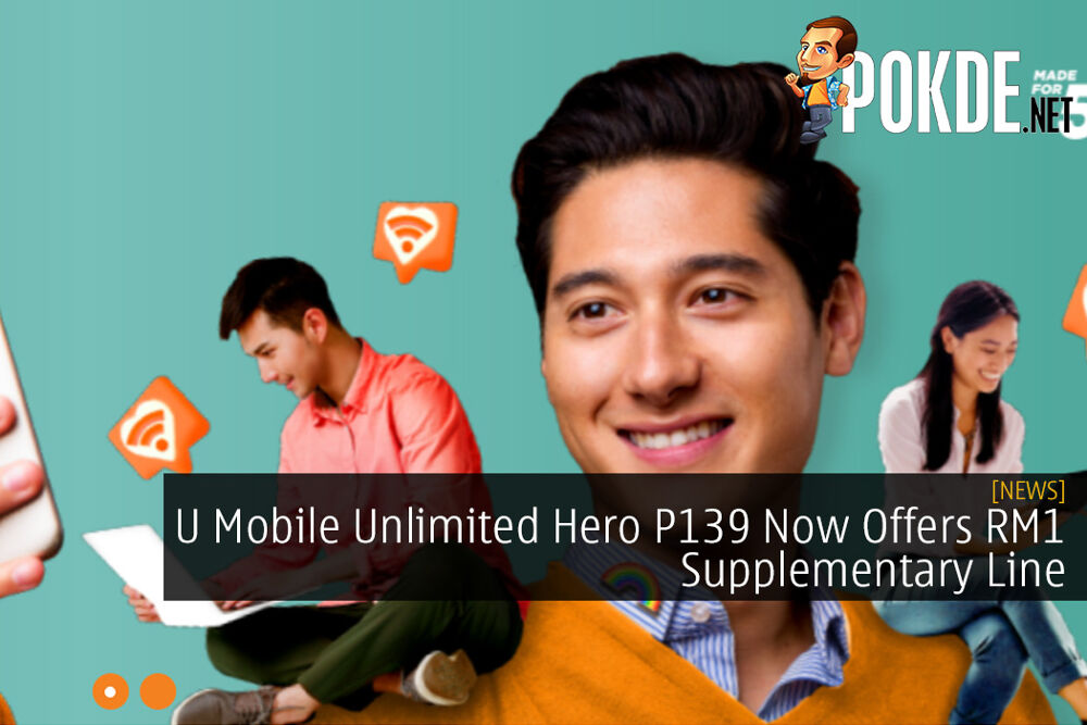 U Mobile Unlimited Hero P139 Now Offers RM1 Supplementary Line