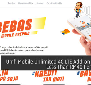 Unifi Mobile Unlimited 4G LTE Add-on Is Now Less Than RM40 Per Month