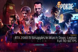 RTX 2080 Ti Struggles in Watch Dogs: Legion Full HD 60 FPS 34