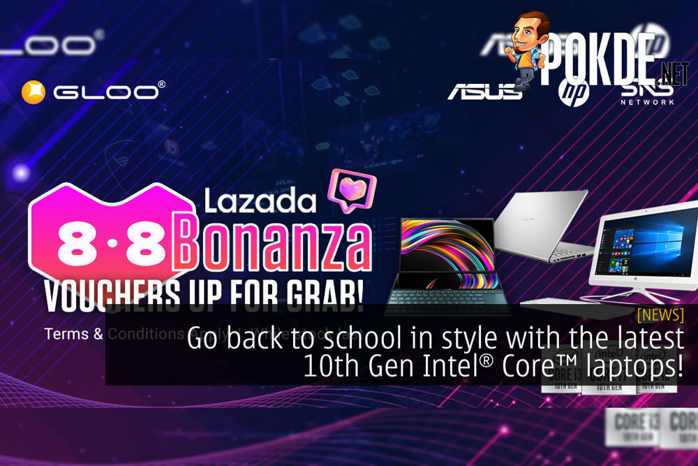 Go back to school in style with the latest 10th Gen Intel Core laptops! 18