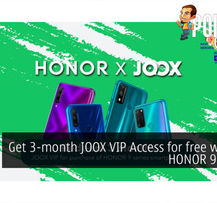 Get 3-month JOOX VIP Access for free with the HONOR 9 Series! 23