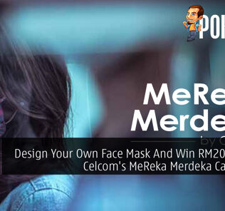 Design Your Own Face Mask And Win RM2000 With Celcom's MeReka Merdeka Campaign 22