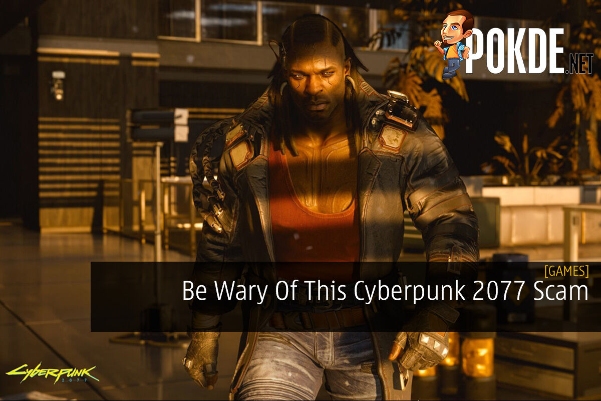 Be Wary Of This Cyberpunk 2077 Scam 8