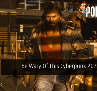 Be Wary Of This Cyberpunk 2077 Scam 19