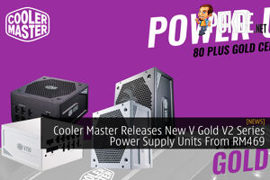 Cooler Master Releases New V Gold V2 Series Power Supply Units From RM469 26