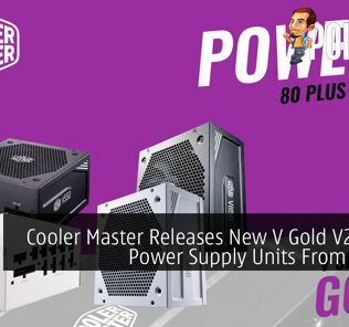 Cooler Master Releases New V Gold V2 Series Power Supply Units From RM469 47