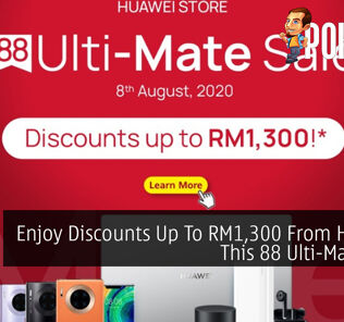 Enjoy Discounts Up To RM1,300 From HUAWEI This 88 Ulti-Mate Sale 30