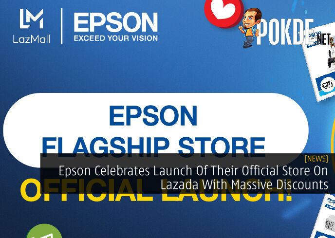 Epson Celebrates Launch Of Their Official Store On Lazada With Massive Discounts 14