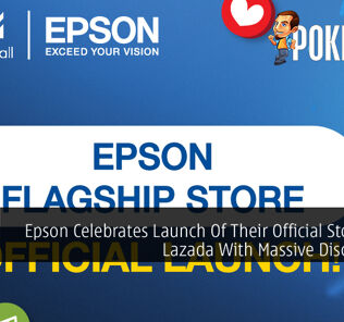 Epson Celebrates Launch Of Their Official Store On Lazada With Massive Discounts 23