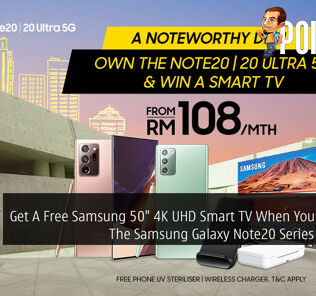 "Get A Free Samsung 50"" 4K UHD Smart TV When You Purchase The Samsung Galaxy Note20 Series With Digi 26"