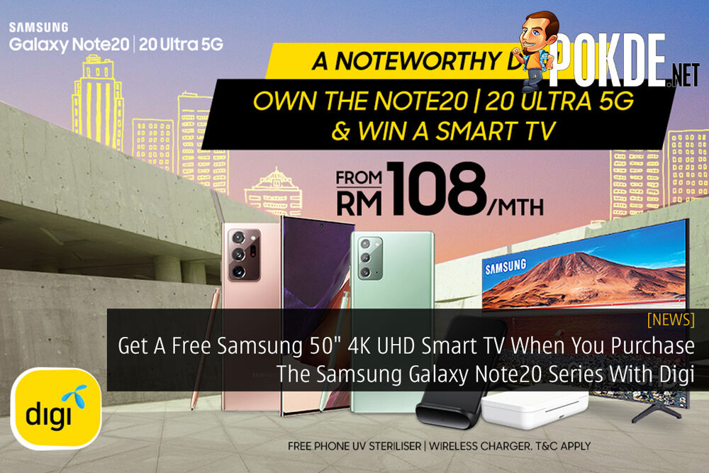 """Get A Free Samsung 50"""" 4K UHD Smart TV When You Purchase The Samsung Galaxy Note20 Series With Digi 20"""